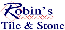 Robins Tile and Stone - Custom Tile and Stone